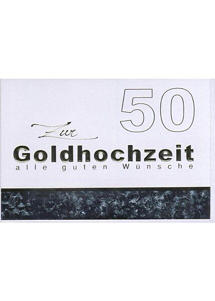 """Glückwunschkarte zur goldenen Hochzeit: """"Zur Goldhochzeit alle guten Wünsche"""" Goldfolie"""