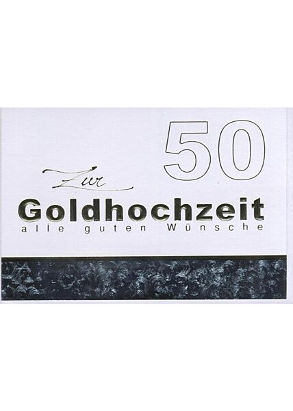 """""""Zur Goldhochzeit alle guten Wünsche"""""""