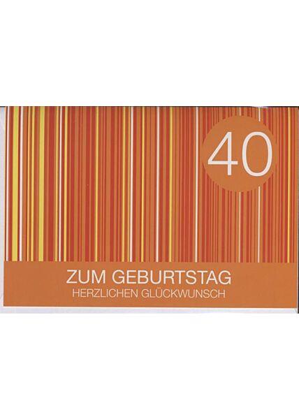"""Geburtstagskarte 40 Jahre: """"Zum 40 Geburtstag"""""""