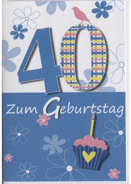 """Geburtstagskarte 40 Jahre: """"Zum 40 Geburtstag"""" blau"""