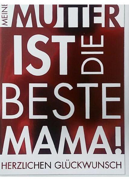 """Glückwunschkarte Mutter Muttertagskarte: """"Meine Mutter ist die Beste"""""""