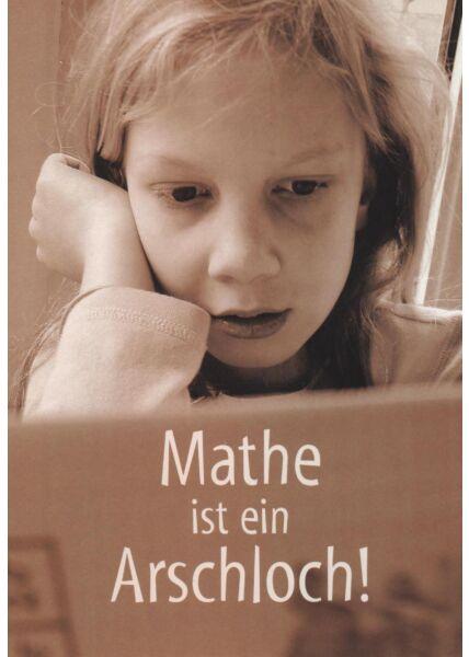 Witzige Postkarte: Mathe ist ein Arschloch!