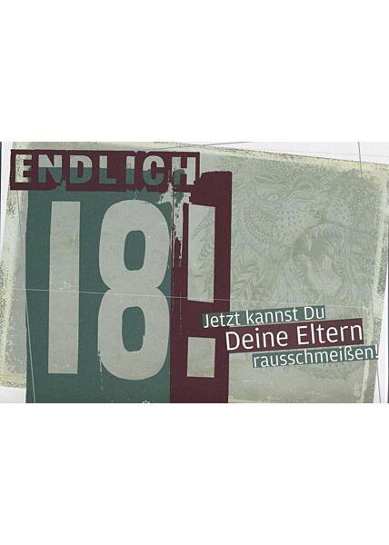 """Postkarte Geburtstag 18 lustig: """"Jetzt kannst du deine Eltern rausschmeißen"""""""