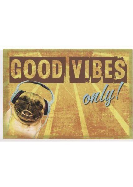 "Postkarte Frauen lustig: ""Good Vibes only!"""