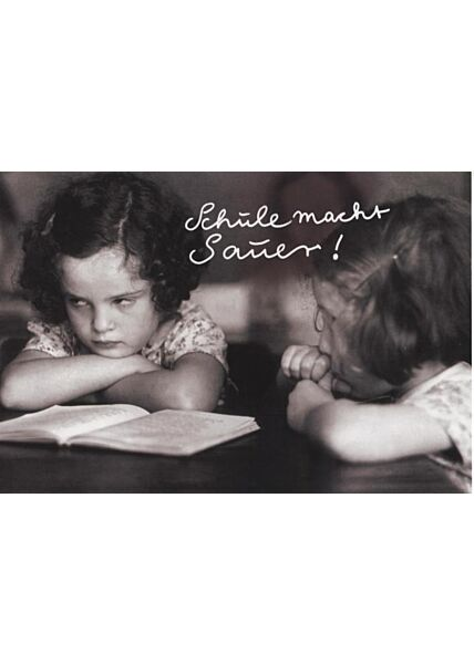 Schöne Postkarte lustig: Schule macht sauer!