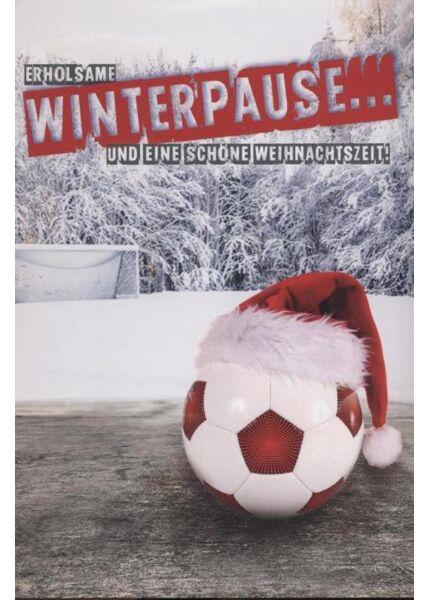 """Weihnachtspostkarte Männer Fußball: """"Erholsame Weinterpause und eine schöne Weihnachtszeit"""""""
